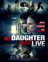 My Daughter Must Live (Mi hija debe vivir) (2014) [Latino]