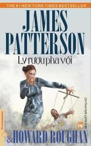 Ly Rượu Pha Vội - James Patterson