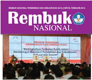 Materi Rembuk Nasional Pendidikan Dan Kebudayaan (RNPK) Tahun 2016 Dari News Letter Dikbud