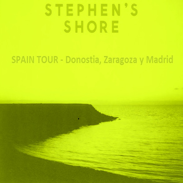 Stephen's Shore - Spain Tour - Donostia, Zaragoza y Madrid 1