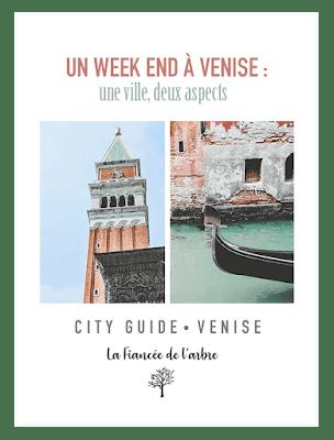 City Guide Venise - Un week-end à Venise : une ville, deux aspects.