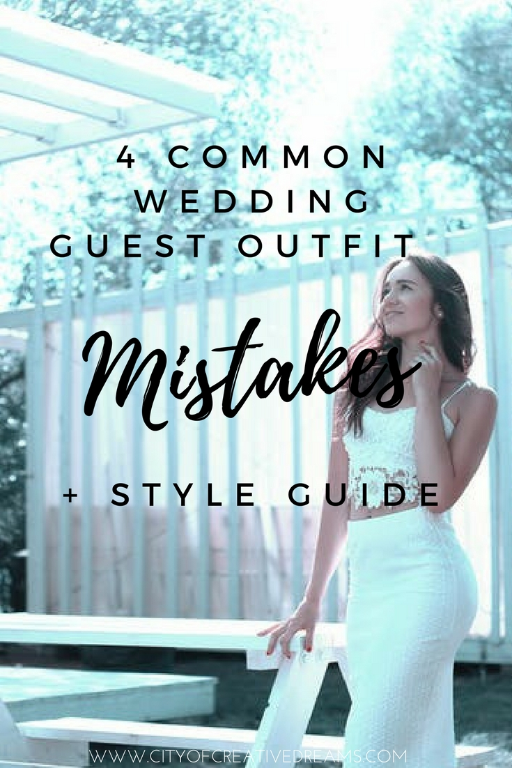 4 Common Wedding Guest Outfit Mistakes + Style Guide | City of Creative Dreams
