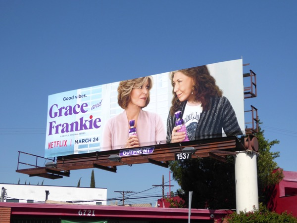 Grace Frankie season 3 Netflix billboard