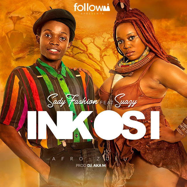 Afro House) Sady Fashion Ft  Suazy - Inkossi (2019) DOWNLOAD