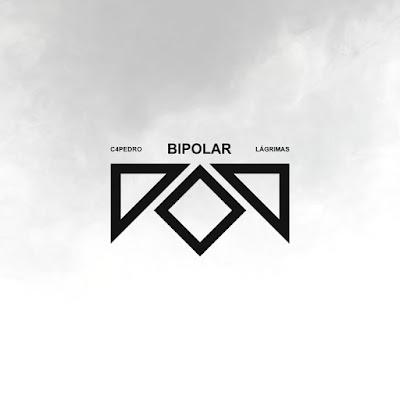 C4 Pedro - Bipolar - Lágrimas (Álbum) DownloadMp3