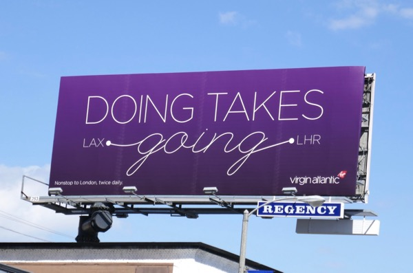 Doing takes Going Virgin Atlantic billboard