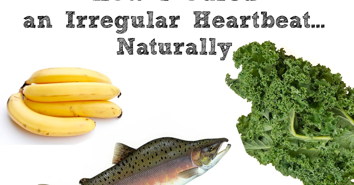 How To Cure Irregular Heartbeat Naturally