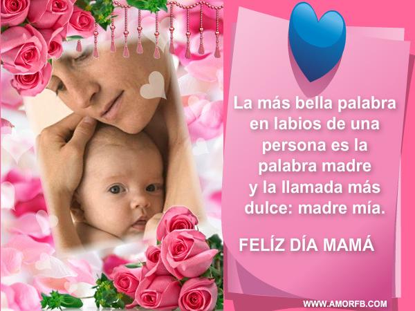 Imágenes Día De La Madre Para Whatsapp Y Facebook: FELIZ DIA DE LA MADRE - Imágenes Bonitas De Amor
