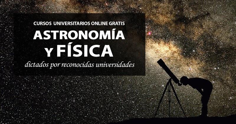 Cursos universitarios online gratis de f sica y astronom a for Cursos de jardineria y paisajismo gratis