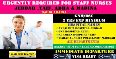 URGENTLY REQUIRED FOR STAFF NURSES  FOR WELL REPUTED HOSPITALS in JEDDAH , TAIF, ABHA & MADINA , SAUDI ARABIA.