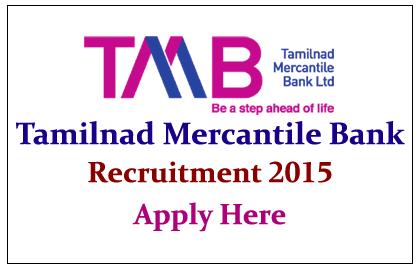 Tamilnad Mercantile Bank Recruitment 2015