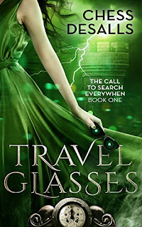 Travel Glasses (The Call to Search Everywhen Book 1) - Time travel adventure that will keep you guessing! By Chess Desalls