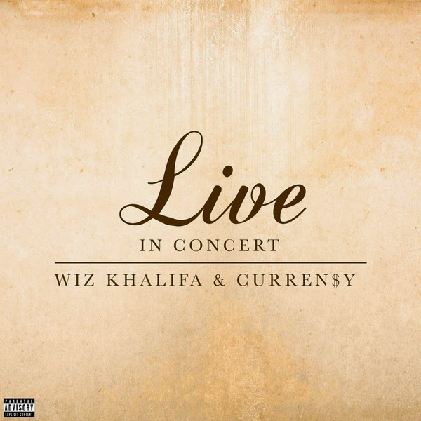 Wiz Khalifa & Curren$y - Live In Concert - EP Cover