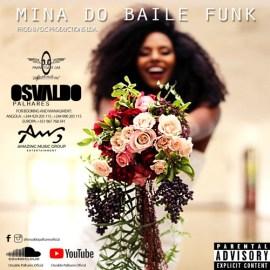Osvaldo Palhares - Mina Do Baile Funk