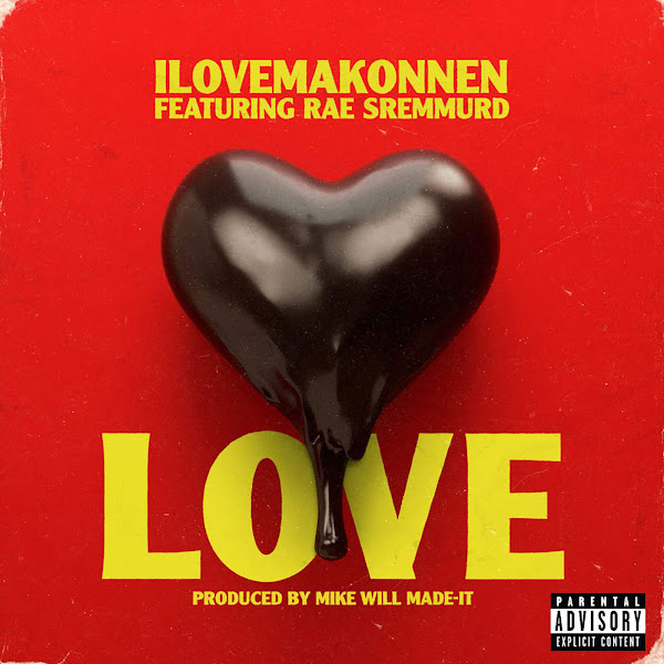 iLoveMakonnen - Love (feat. Rae Sremmurd) - Single Cover