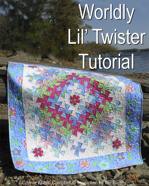 Worldly Lil' Twister free quilt tutorial and pattern by Connie Kresin Campbell