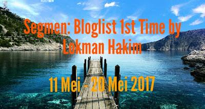 Senarai Pemenang Segmen: Bloglist 1st Time by Lokman Hakim