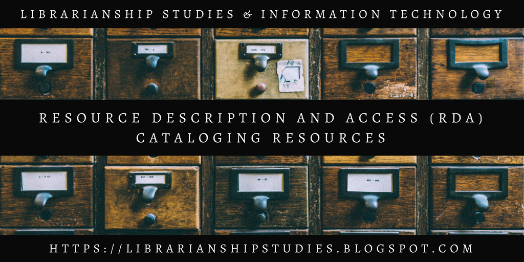 Resource Description and Access (RDA) Cataloging Resources