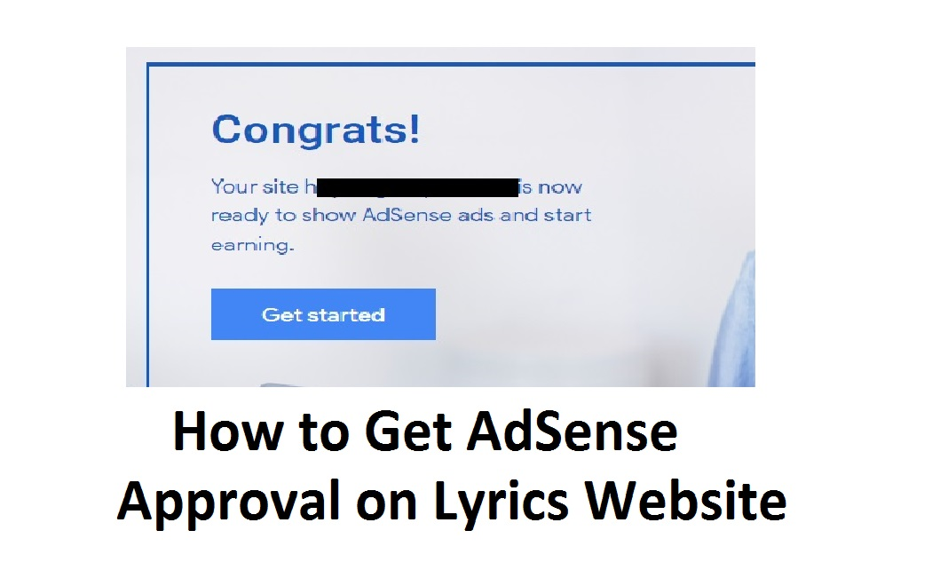 AdSense Approval on Lyrics Website, How to get adsense approval on lyrics website, adsense on lyrics website, Lyrics website