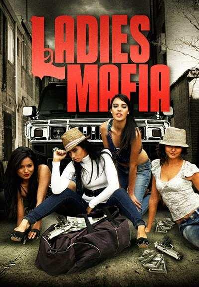 Ladies Mafia [Las Muñecas De La Mafia] 2011 DVDR Full Español Latino ISO NTSC Descargar