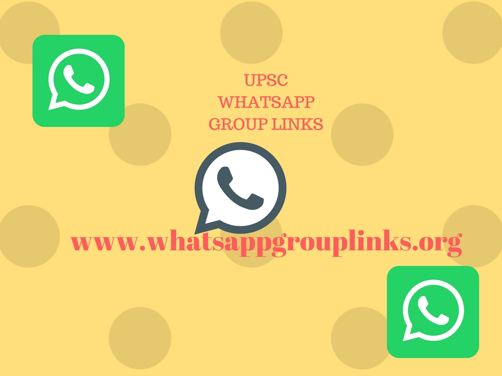JOIN UPSC WHATSAPP GROUP LINKS LIST - Whatsapp Group Links