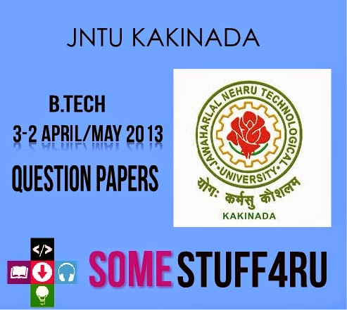 Jntuk-3-2-question-papers-may-2013