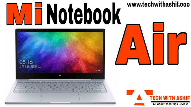 Xiaomi Mi Notebook Air launch: know all features