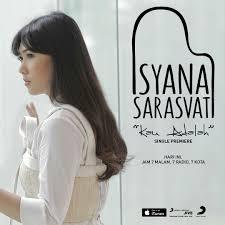Kau Adalah - Isyana Sarasvati
