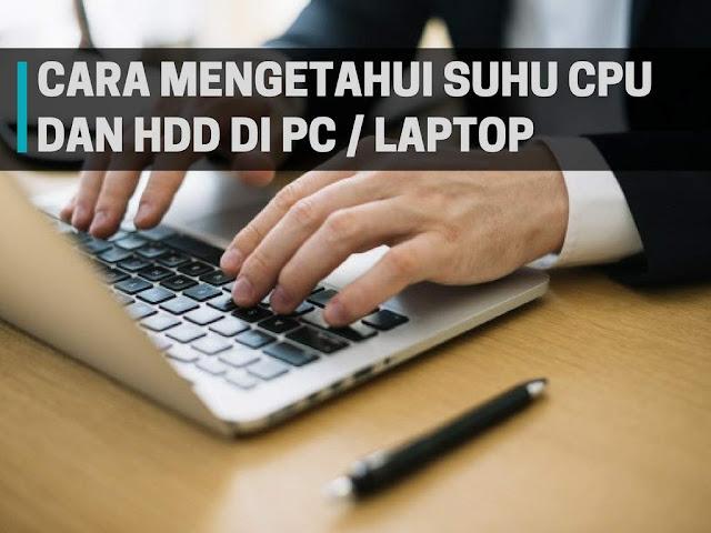 Cara Mengetahui Suhu CPU dan HDD dengan BatteryCare