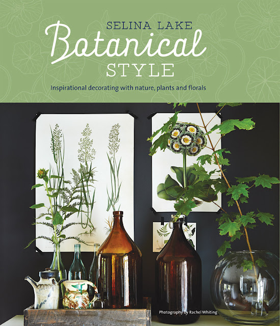 Botanical Style by Selina Lake