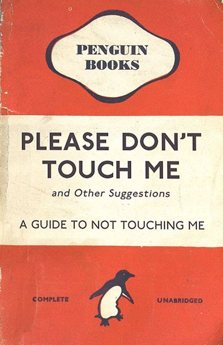Please don't touch me. A guide to not touching me. Penguin books. No Kicking Penguins and other stories about penguins. marchmatron.com