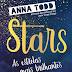 "A Sair do Forno: "" As Estrelas Mais Brilhantes"" de Anna Todd"