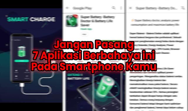 Aplikasi Smartphone yang Berbahaya