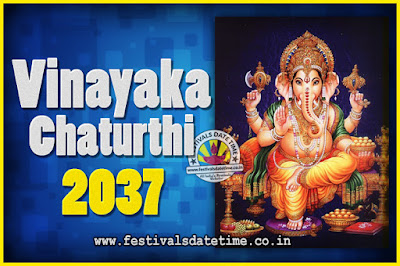 2037 Vinayaka Chaturthi Vrat Yearly Dates, 2037 Vinayaka Chaturthi Calendar