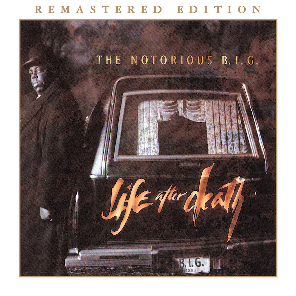 The Notorious B.I.G. - Life After Death (Remastered Edition) Cover