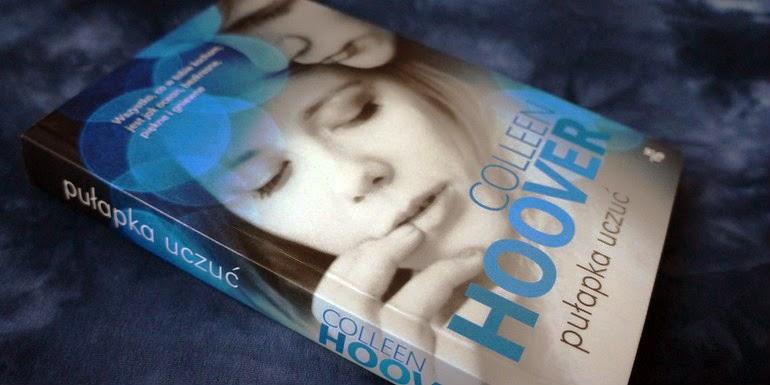 Pułapka uczuć, Colleen Hoover