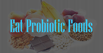 How to Speed up Your Digestion Safely -Eat Probiotic Foods