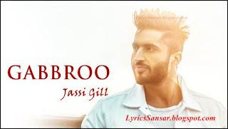 GABBROO : Jassi Gill