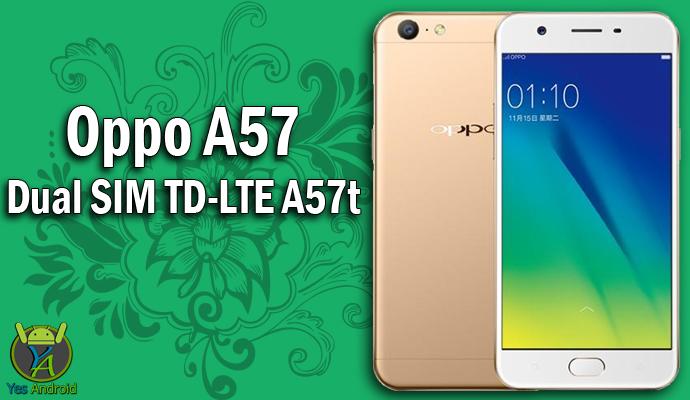 Oppo A57 Dual SIM TD-LTE A57t Full Specs Datasheet
