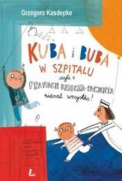 http://lubimyczytac.pl/ksiazka/298200/kuba-i-buba-w-szpitalu-czyli-o-prawach-dziecka-i-pacjenta-niemal-wszystko