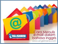 Cara Menulis Email Dalam Bahasa Inggris Bentuk Formal
