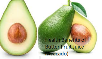 Health Benefits of Butter Fruit Juice (Avocado)