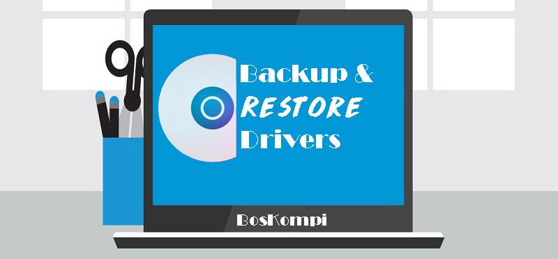 Mem-Backup dan Mengembalikan Driver di Windows