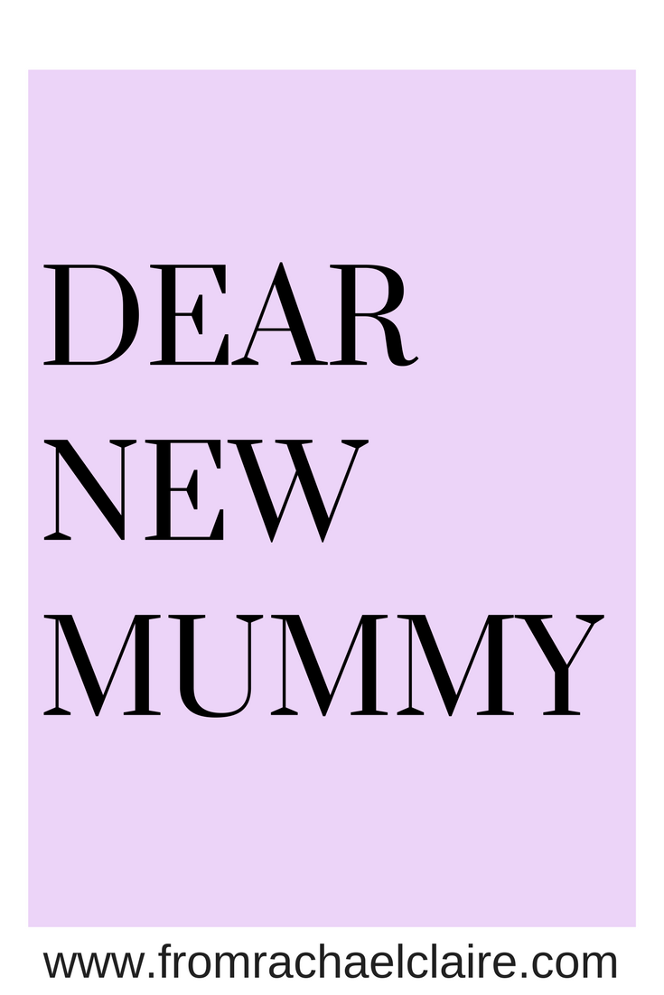A Letter To New Mums