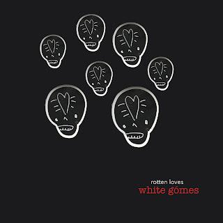 White Gomes Rotten loves