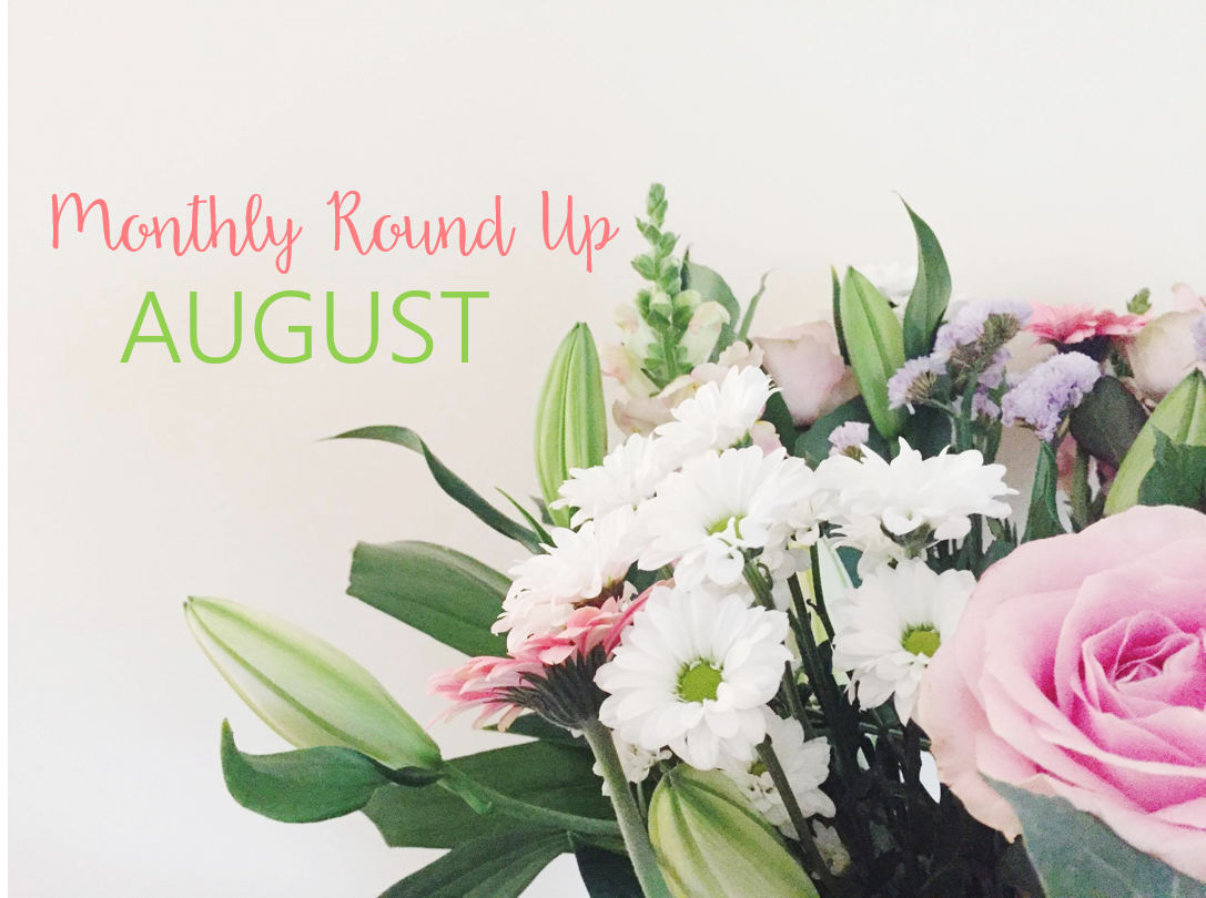 August-Monthly-Round-Up