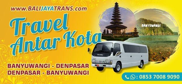 Travel Murah Banyuwangi ke Denpasar (Bali)