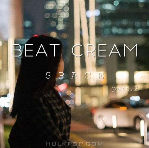 BeatCream – SPACE Part. 2 – EP