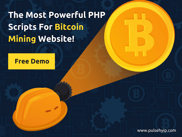 THE MOST POWERFUL PHP SCRIPTS FOR YOUR BITCOIN MINING WEBSITE