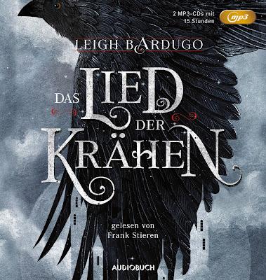 """""""Das Lied der Krähen (Glory or Grave, Teil 1)"""" von Leigh Bardugo, Hörbuch"""
